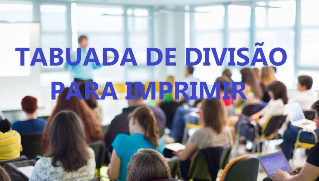 TABUADA DE DIVISÃO PARA IMPRIMIR COM RESULTADO DE O A 100