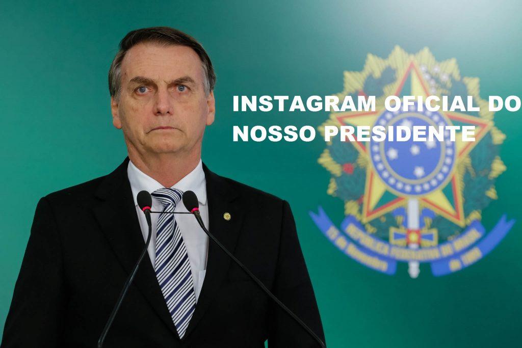 BOLSONARO INSTAGRAM OFICIAL