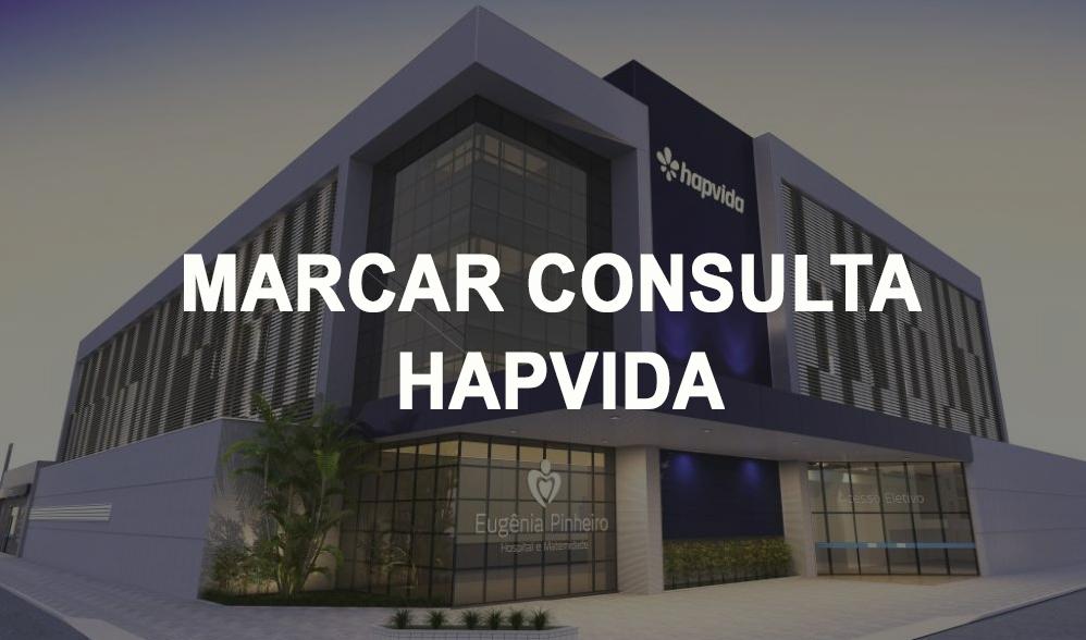 HAPVIDA MARCAR CONSULTA ONLINE E TELEFONE HAPVIDA