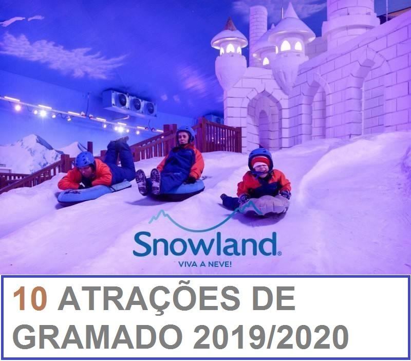 ATRAÇOES EM GRAMADO 2019 -2020 SNOWLAND
