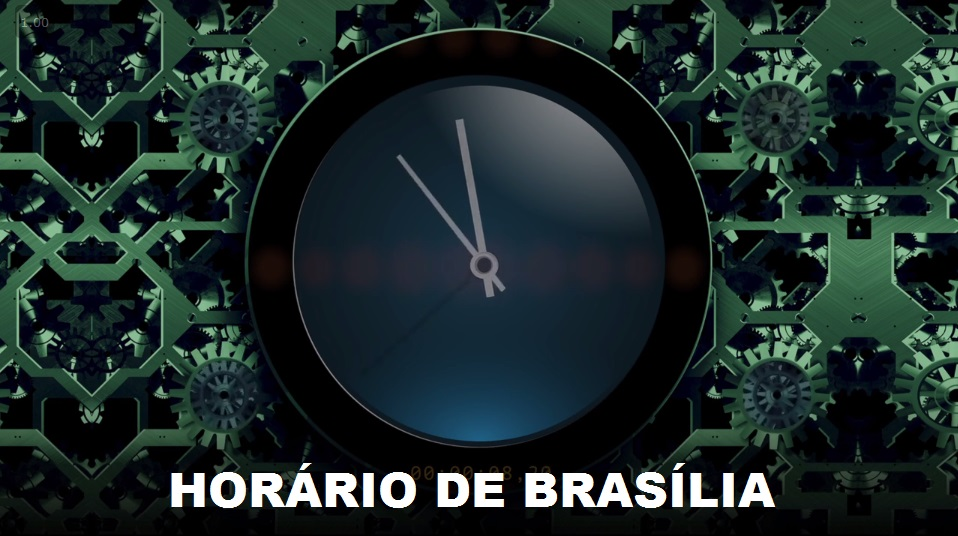 HORARIO DE BRASILIA AO VIVO
