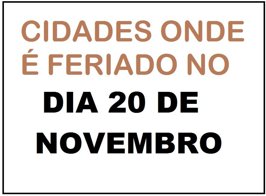 cidades onde é feriado dia 20 de novembro